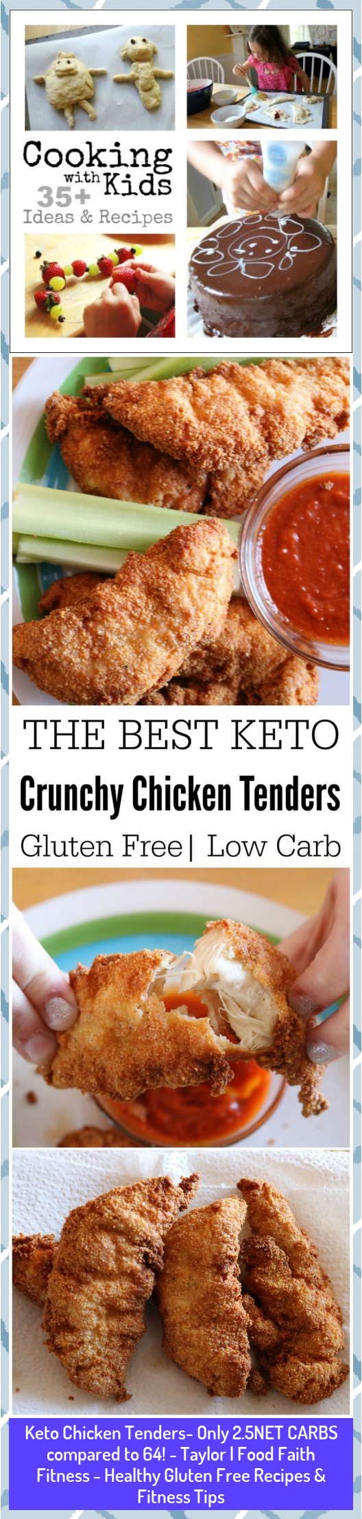 Keto Chicken Tenders- Only 2.5NET CARBS compared to 64! - Taylor | Food Faith Fitness - Healthy Glut...