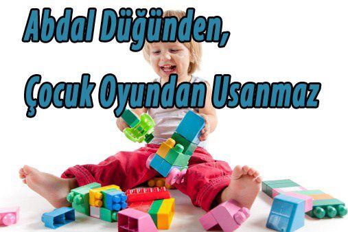 Abdal+D%C3%BC%C4%9F%C3%BCnden%2C+%C3%87ocuk+Oyundan+Usanmaz.jpg 507×338 piksel