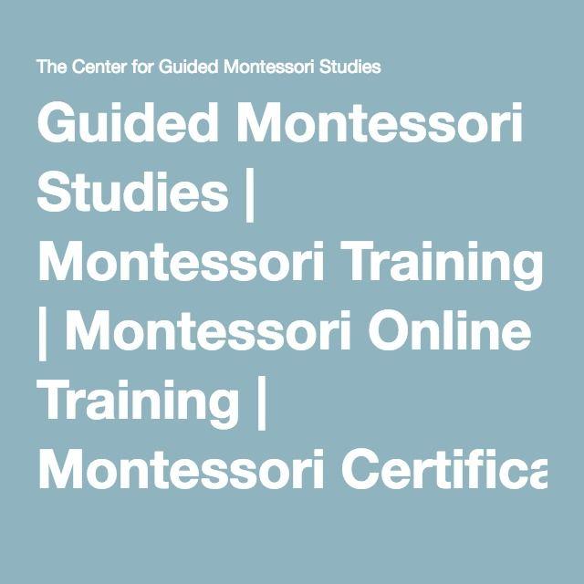 Guided Montessori Studies Montessori Training Montessori Online