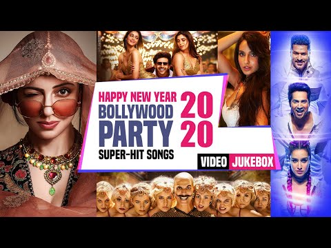 Happy New Year 2020 Bollywood Party Super Hit Songs T Series Video Jukebox Youtube Hit Songs New Year Eve Song Bollywood Party