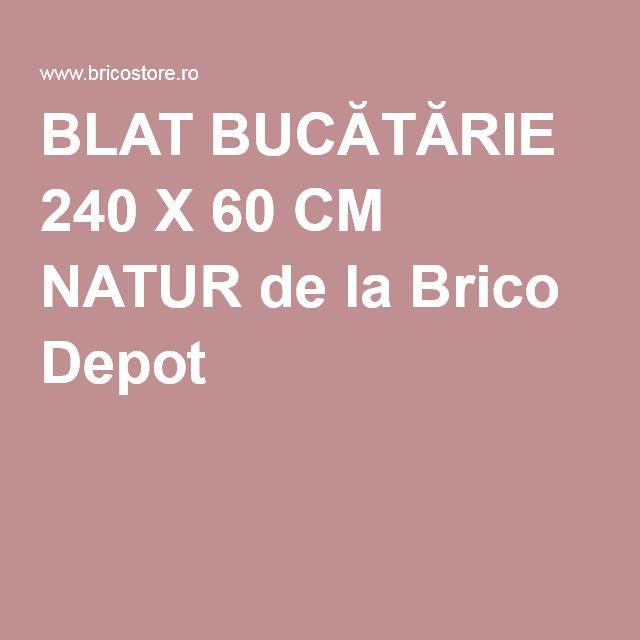 Blat Bucătărie 240 X 60 Cm Natur De La Brico Depot Bucătărie Blat Natură