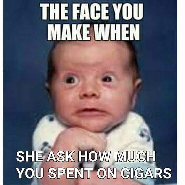 Tony S Cigar Corner Yup That Is About Right Husband Humor Husband Meme Husband Quotes Funny