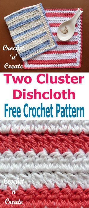 Crochet Two Cluster Dishcloth uk Free Crochet Pattern | Free crochet ...