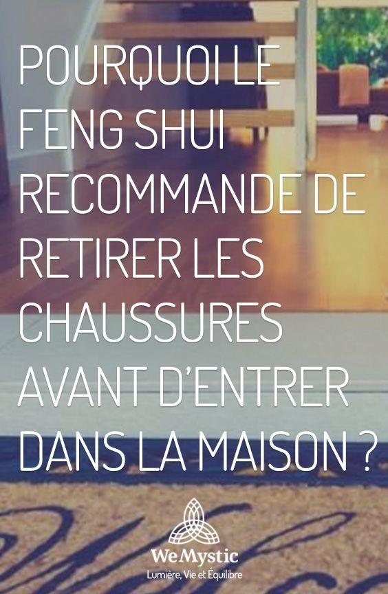Pourquoi le feng shui recommande de retirer les chaussures avant d entrer dans la maison en - Le feng shui dans la maison ...