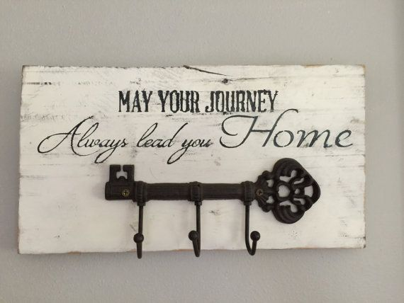 Barnwood Sign May Your Journey Always Lead You Home With Key Hook