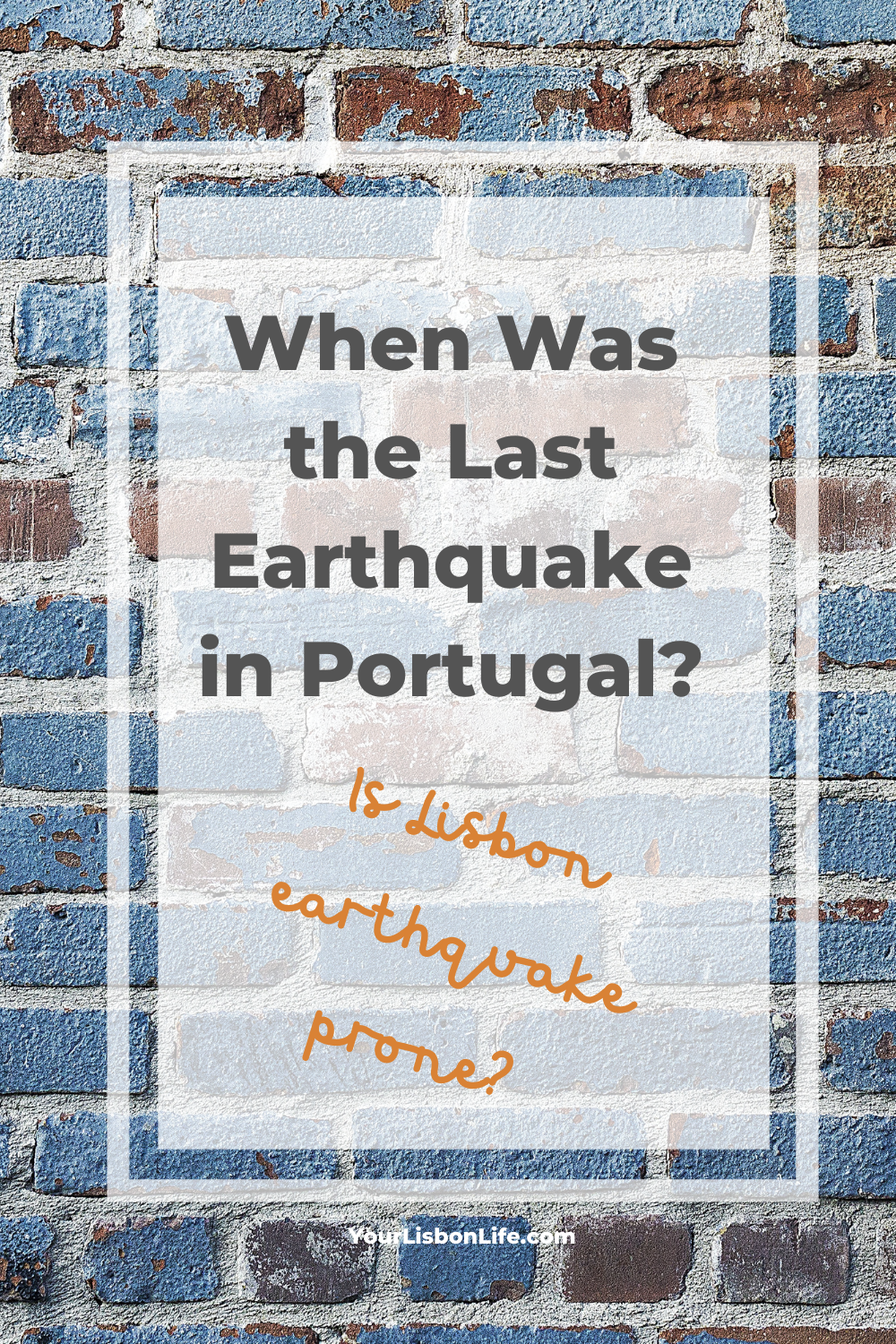 The Last Earthquake in Portugal: Is Lisbon earthqu