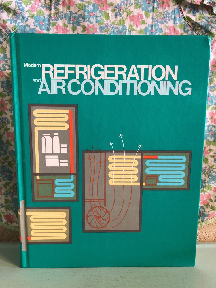 Vintage Modern Refrigeration and Air Conditioning Textbook