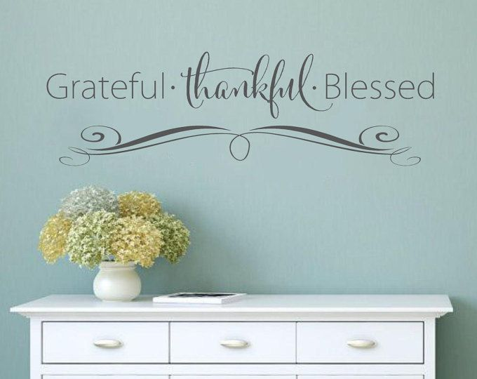 Grateful Thankful Blessed Faith Vinyl Lettering Wall Decal Words - Custom vinyl wall decals how to remove