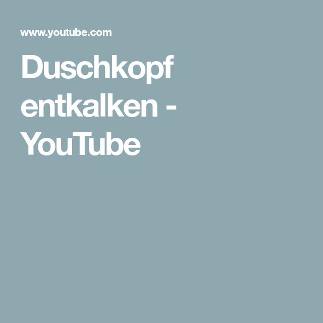 Duschkopf Entkalken Youtube Duschkopf Dusche Haushalts Tipps