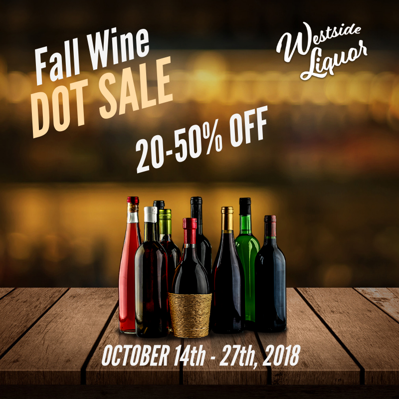Only few days left to take advantage of our Fall Wine Dot