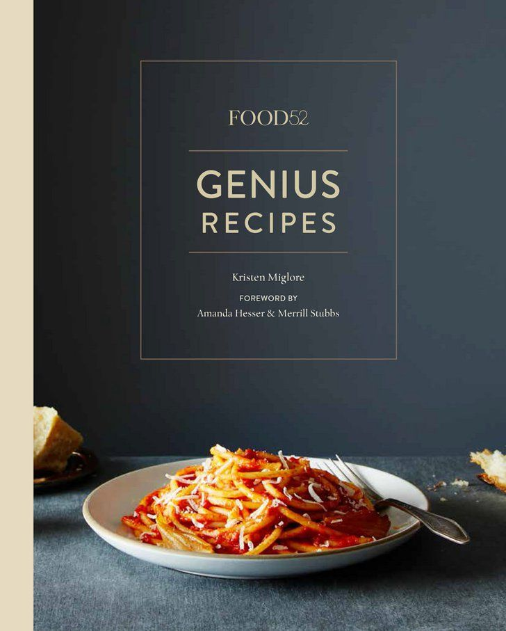 Pin for Later: Freshen Up Your Kitchen With These New Cookbooks, Pantry Staples, and More Food52 Genius Recipes: 100 Recipes That Will Change the Way You Cook