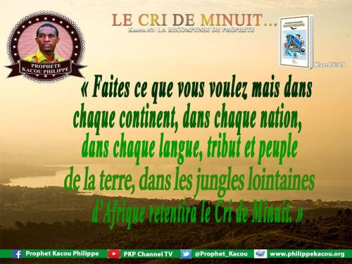 Kacou Philippe is the Only True Prophet ...
