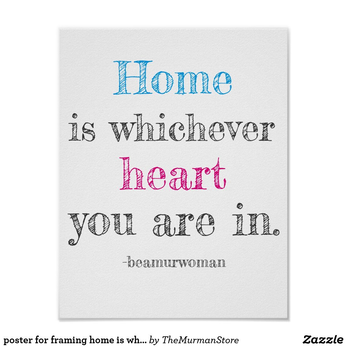 Poster for framing home is which heart you are in | Life change ...
