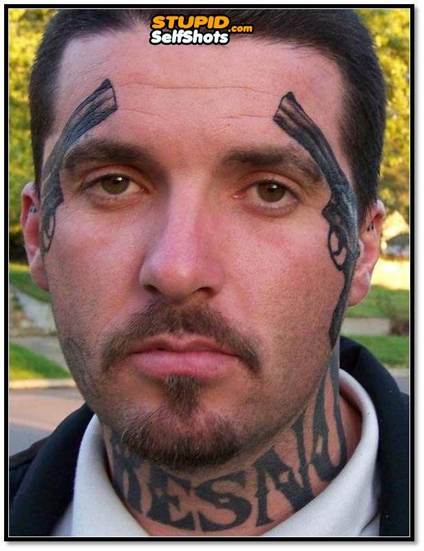 125169b7650be Two guns face tattoo fail, selfie | Self Shots | Tattoo fails, Face ...