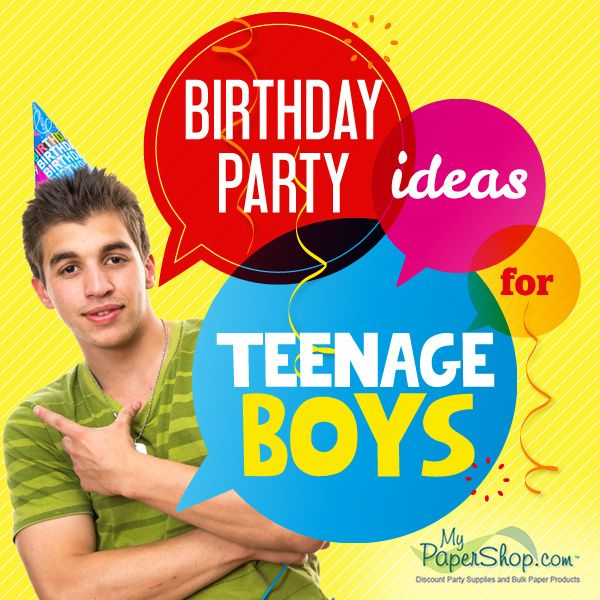 birthday party ideas for teenage boys birthday party