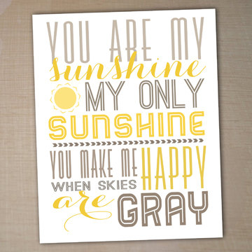 You Are My Sunshine Printable Typography Poster By Westwillow 7 00