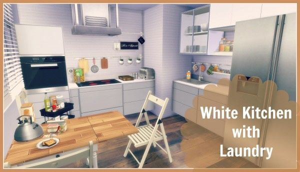 Dinha Gamer White Kitchen With Laundry Sims 4 Downloads Sims 4 Kitchen Sims House Sims