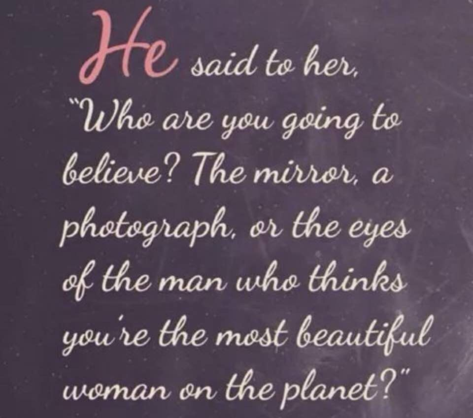 What My Man Always Tells Me And How He Makes Me Feel I Am Blessed To Have Him In My Life Soooo Gratef Romantic Love Quotes Cute Quotes Inspirational Quotes