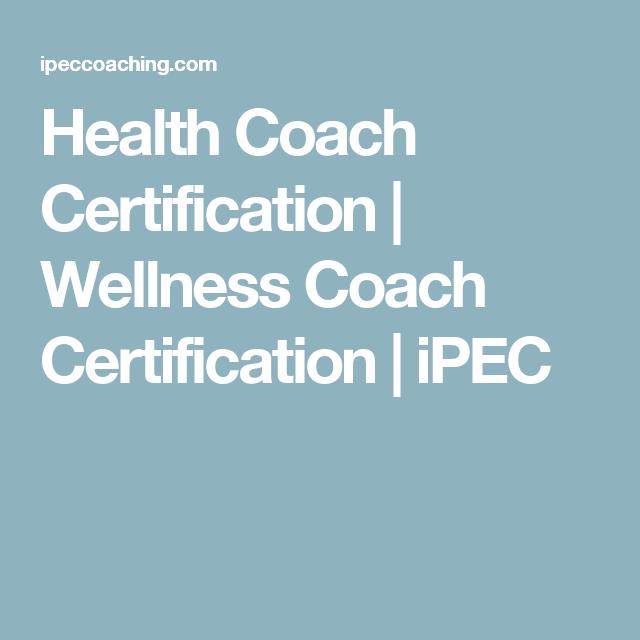 Health Coach Certification | Wellness Coach Certification | iPEC ...