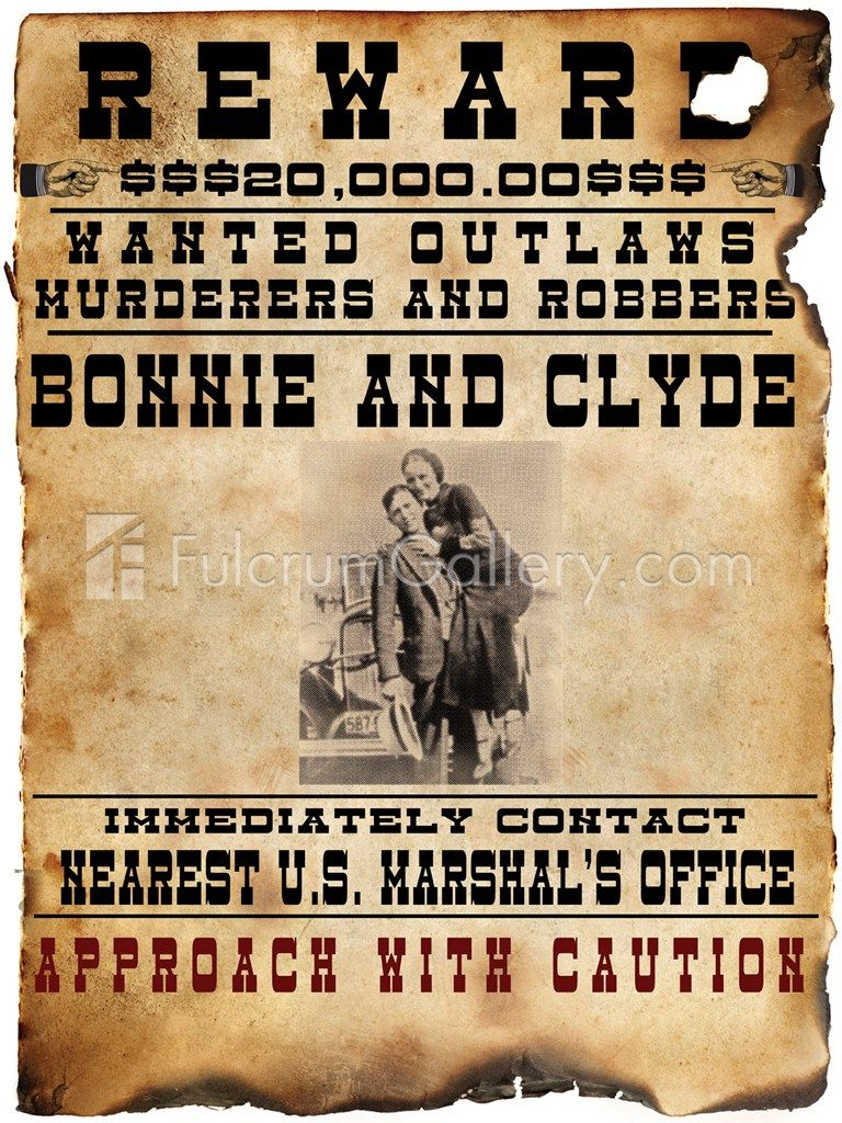 Gangster Bonnie /& Clyde Wanted Poster Bank Robber Outlaw