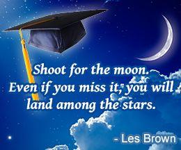 graduation quotes good graduation sayings les brown