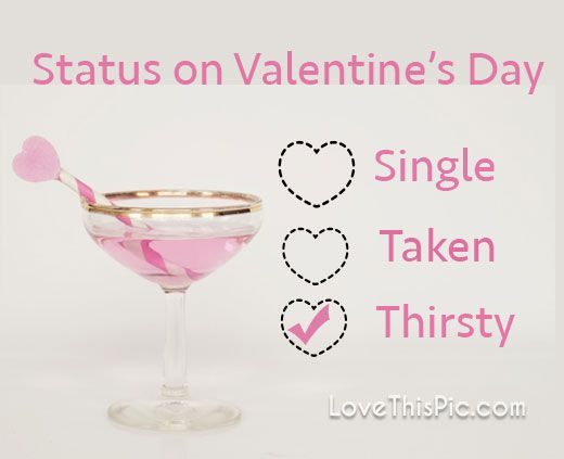 Status On Valentine S Day Valentines Day Valentines Day Quotes Happy Valentines Day Funny Valent Valentine S Day Drinks Valentines Wine Valentines Day Pictures