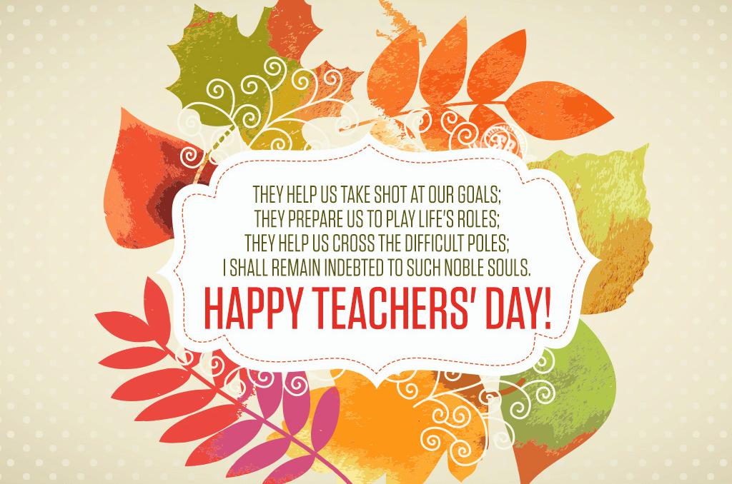 Greatest Happy Teacher S Day Wishes Quotes With Wonderful Pictures And Amazing Wishes Love Happy Teachers Day Teachers Day Greetings Teachers Day Greeting Card