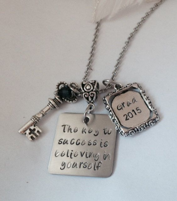 Hand Stamped Grad 2016 The key to success is believing in yourself Necklace with Birthstone