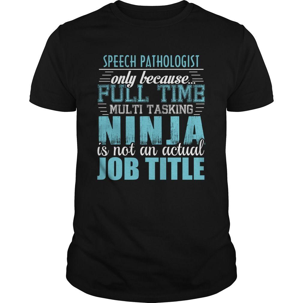 SPEECH PATHOLOGIST Ninja T-Shirts, Hoodies. CHECK PRICE ==► https://www.sunfrog.com/LifeStyle/SPEECH-PATHOLOGIST-Ninja-T-shirt-135767408-Black-Guys.html?id=41382