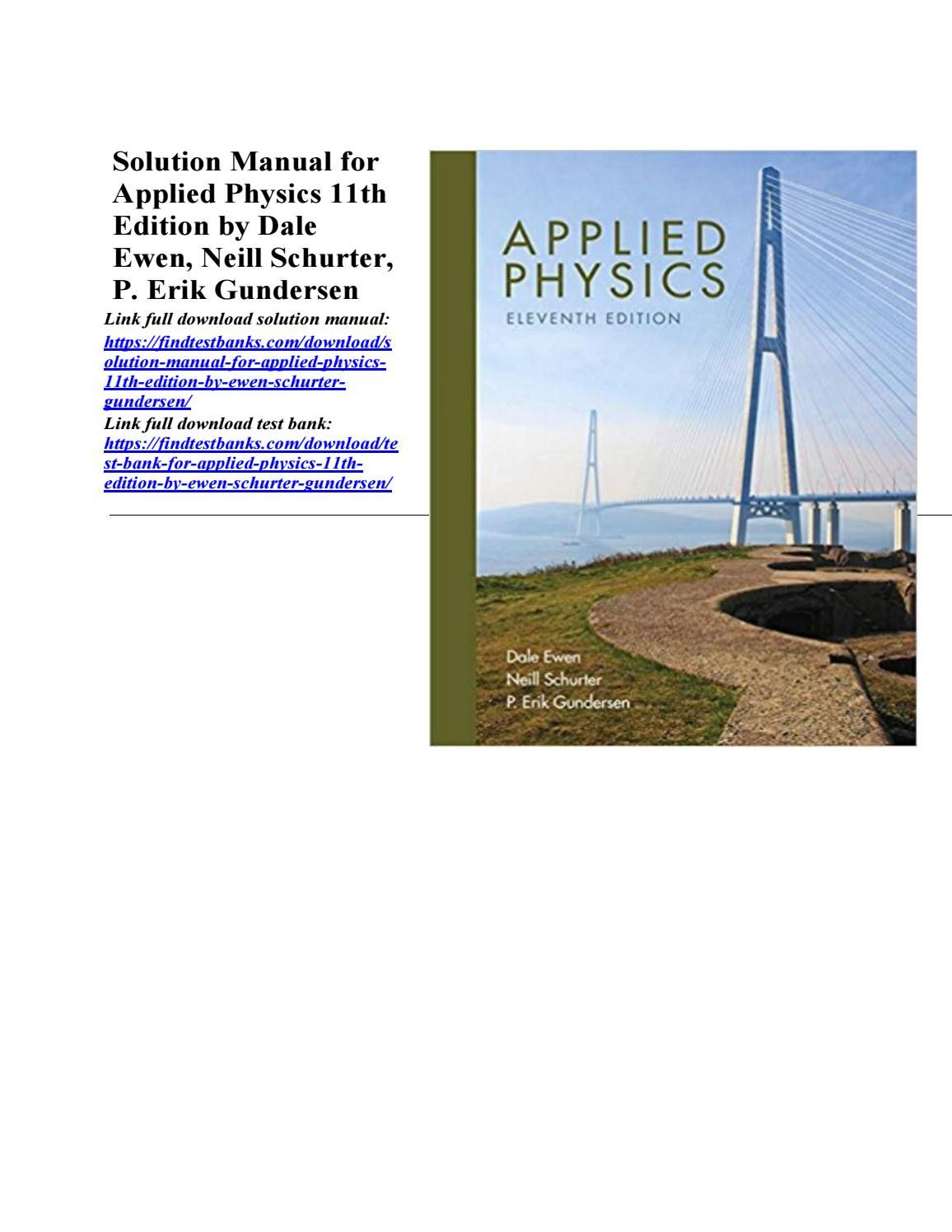 Solution Manual For Applied Physics 11th Edition By Ewen Schurter Gundersen Physics Solutions How To Apply