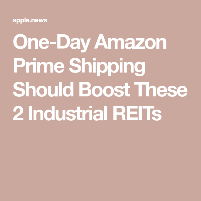 One Day Amazon Prime Shipping Should Boost These 2 Industrial