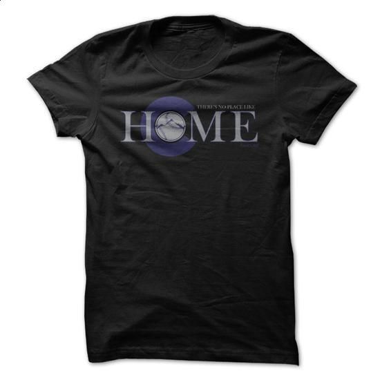 Theres No Place Like Home - Colorado baseball shirt - #geek t shirts #offensive shirts. MORE INFO => https://www.sunfrog.com/Sports/Theres-No-Place-Like-Home--Colorado-baseball-shirt.html?id=60505