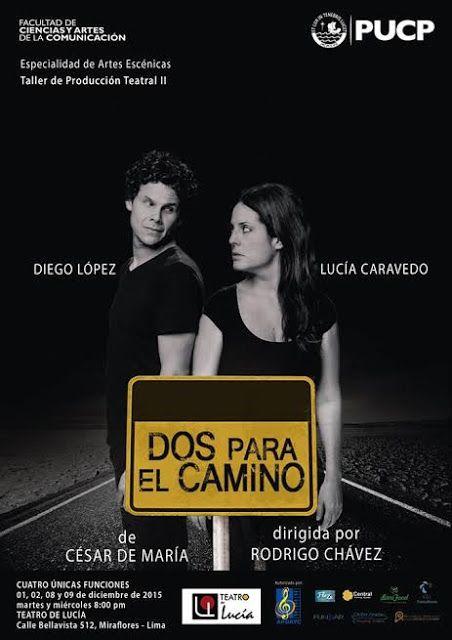 LIMA VAGA: 'Dos en el Camino' en el Teatro de Lucía