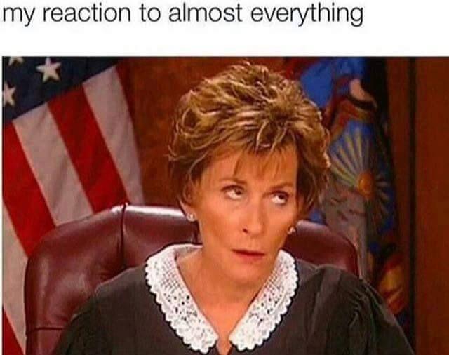 I May Get Brain Damage From Rolling My Eyes So Hard Judge Judy Eye Roll Judy