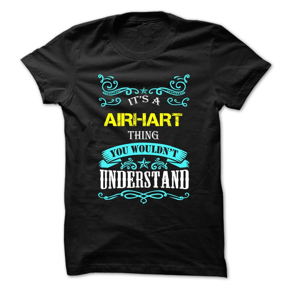 (Tshirt Perfect Discount) AIRHART  Shirt design 2016   Tshirt For Guys Lady Hodie  SHARE and Tag Your Friend