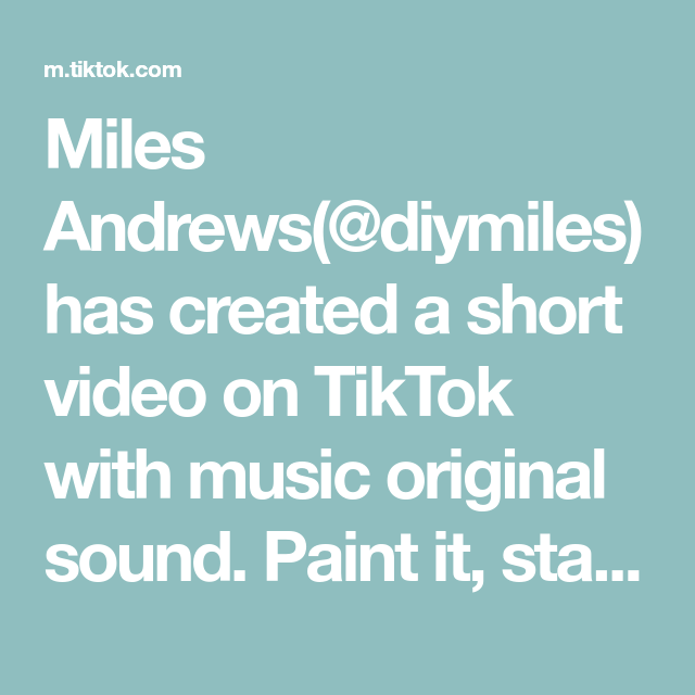 Miles Andrews Diymiles Has Created A Short Video On Tiktok With Music Original Sound Paint It Stain It Or Leave It Diy Por The Originals Music Do Music