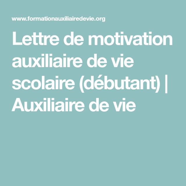 lettre de motivation auxiliaire de vie scolaire  d u00e9butant