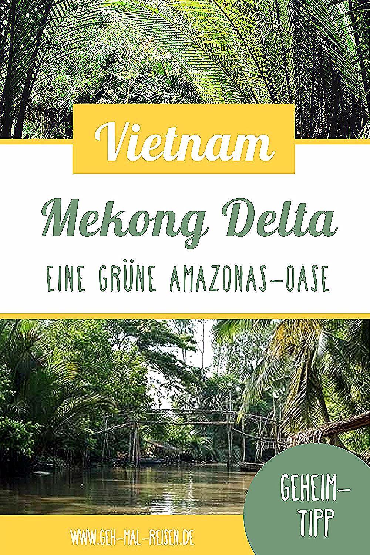 Steht Mekong Delta Bereits Auf Deiner Bucketlist Fur Deine