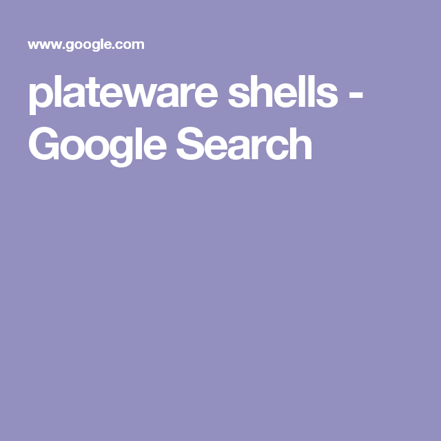 plateware shells - Google Search