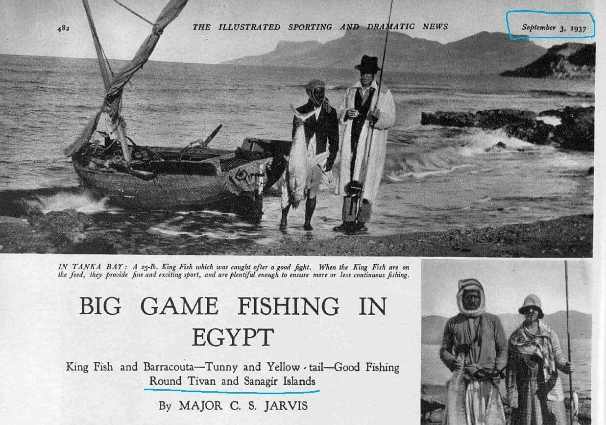 جارفيس باشا محافظ سيناء وهو يصطاد في تيران وصنافير المصريه زمان دليل على سياده مصر على الجزر الصوره في 3 سبتمبر 1937 برفقة مصري Fish Art Egypt Big Game Fishing