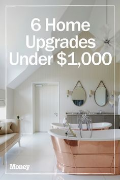 The 6 Best Home Upgrades For Under 1 000 Home Improvement Loans Home Upgrades Home Improvement Contractors