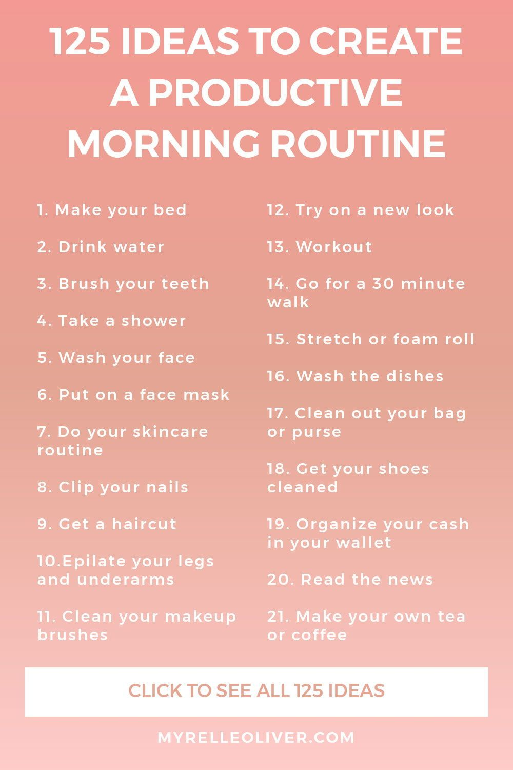 125 Ideas To Create A Productive Morning Routine | Myrelle Oliver #personalgrowth