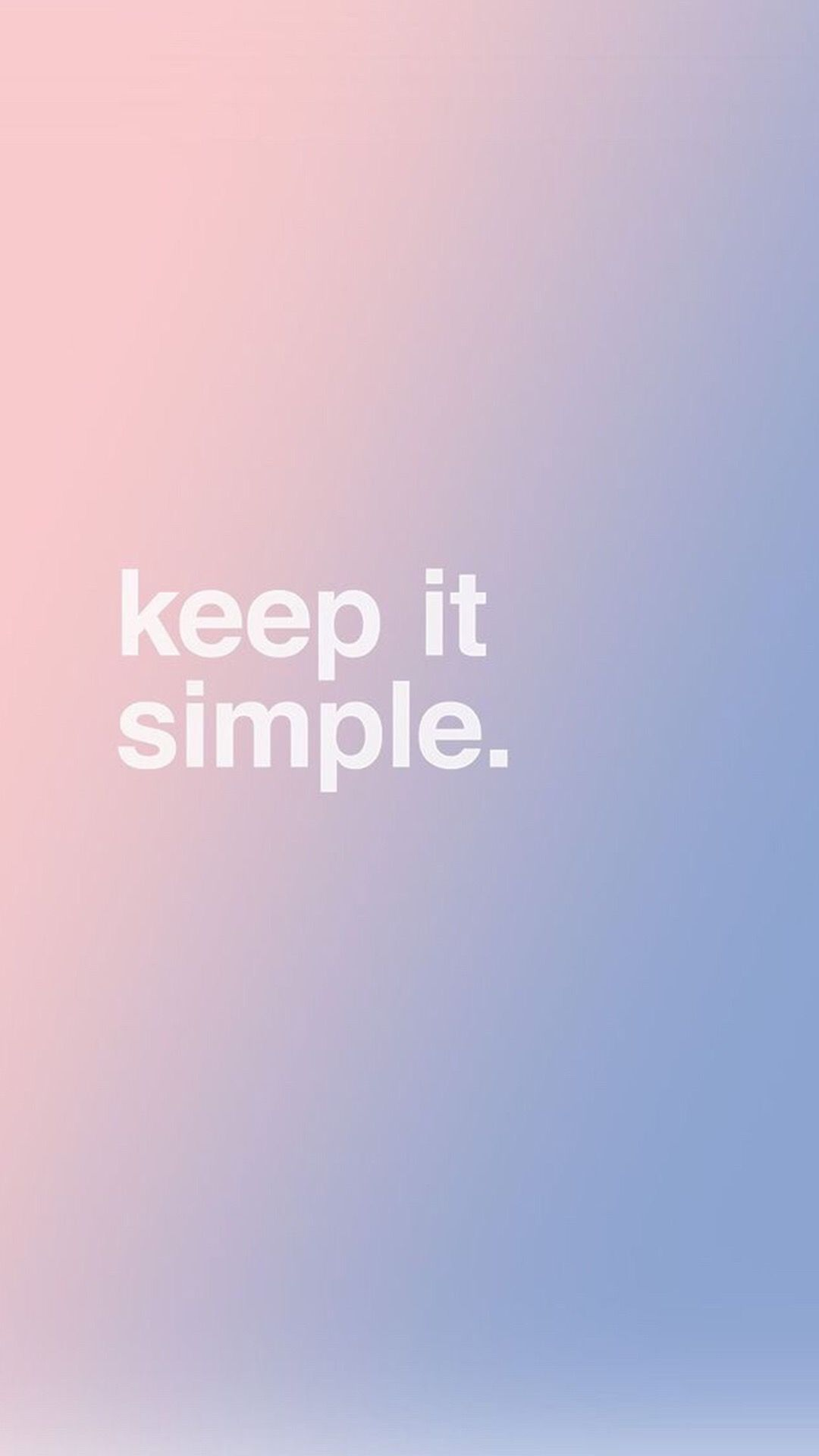 Keep it simple. | Wallpapers | Pinterest | Wallpaper ...