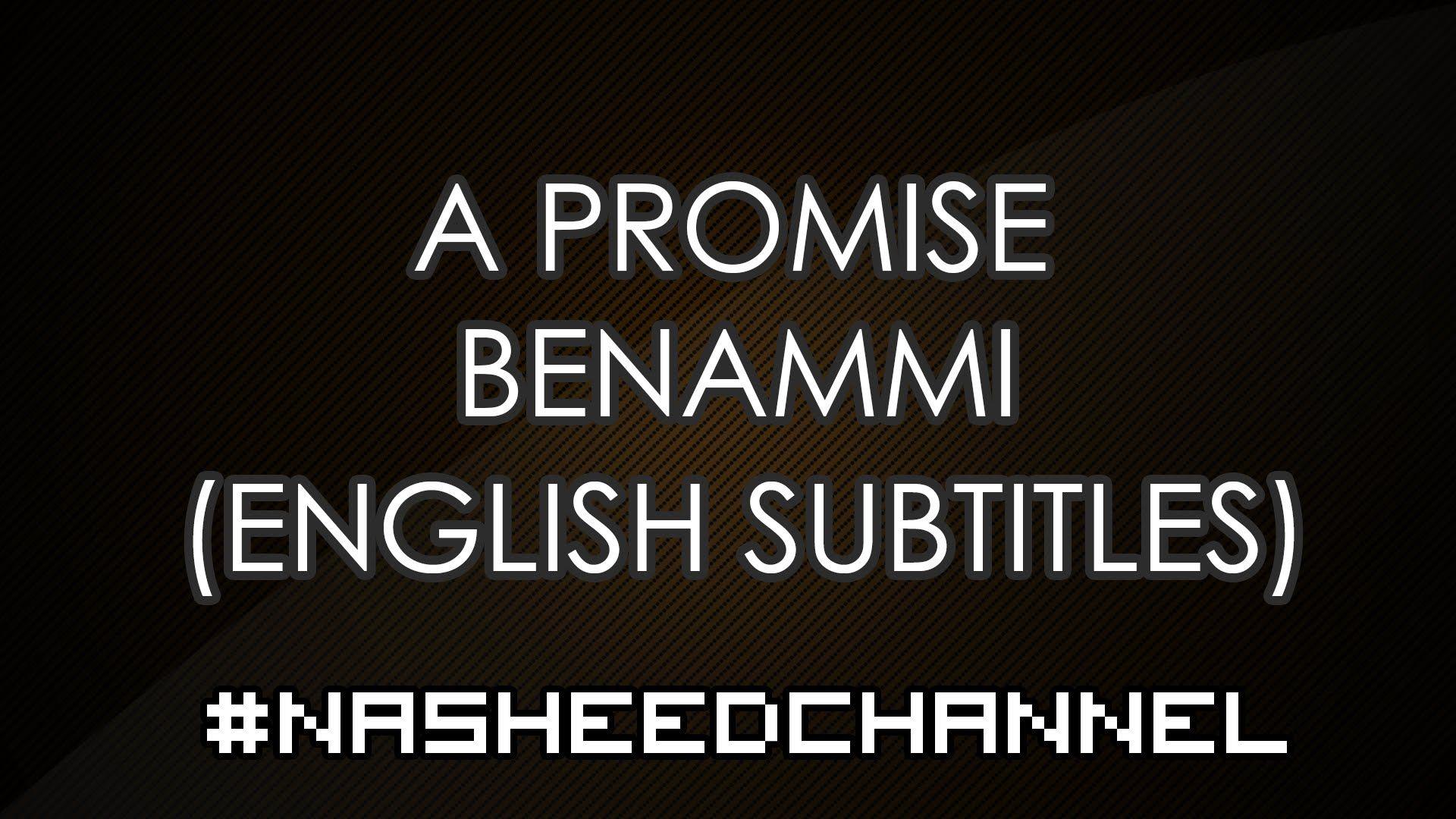 a promise benammi song