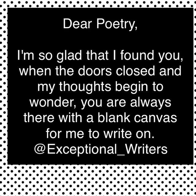 Dear Poetry .... #DearPoetry #Writer #IndieWriter #freequotes #writingtips #iwrite #booklike #writersofig #writersofinstagram #poetrychallenge #poems #dailyquotes #quotes #authorsofinstagram #writerscommunity #creativewriters #visualwriting #tumblr #writingchallenge #bookreview #authorsofig #ExceptionalWriters #CreativeWriting #WritingPrompts #VisualPrompts #Writing #Tumblr #CreativePrompts  #Creativity  #writersofinstagram