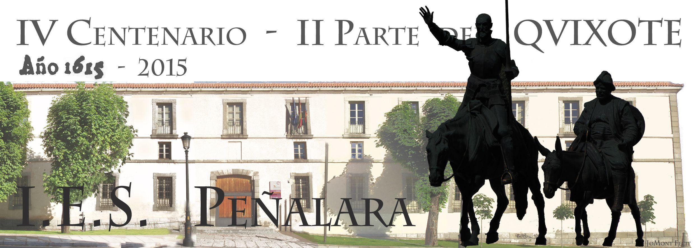 Iv Centenario De La 2ª Parte Del Quijote Ies Peñalara San Ildefonso Segovia Centenario Centro Educativo El Dia Del Libro