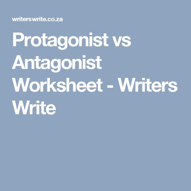 Protagonist Vs Antagonist Worksheet Writing Ideas Pinterest