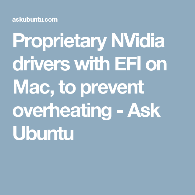 Proprietary NVidia drivers with EFI on Mac, to prevent