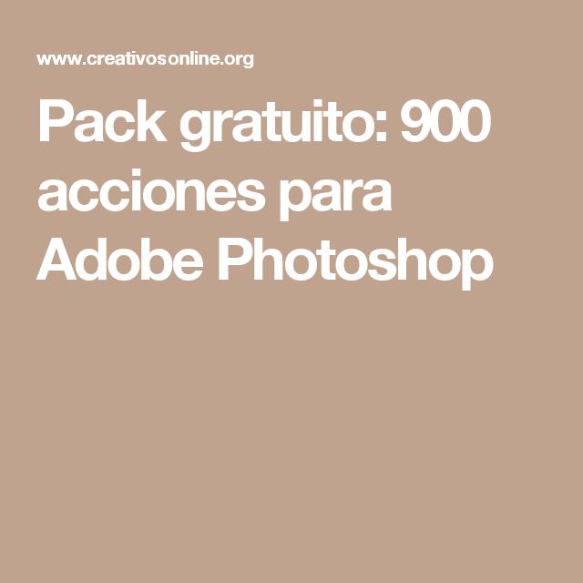 Pack gratuito: 900 acciones para Adobe Photoshop