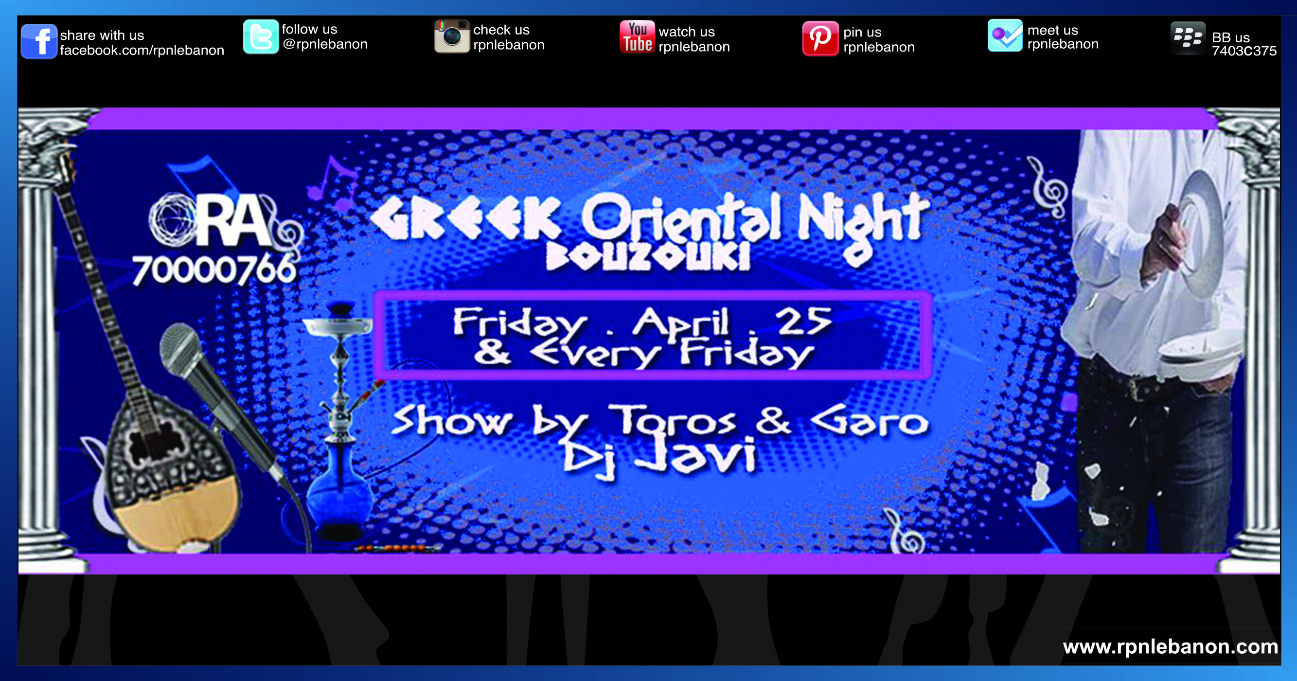"""This #Friday and every Friday Ora Beirut presents """"#Greek #Oriental #Night'', a true Greek party with live #music and #dancing to the sounds of #Greece, the sounds of #Bouzouki. Live show by #Toros & #Garo followed by Ora's resident #Dj #Javi. Reserve now your table 70 000 766"""